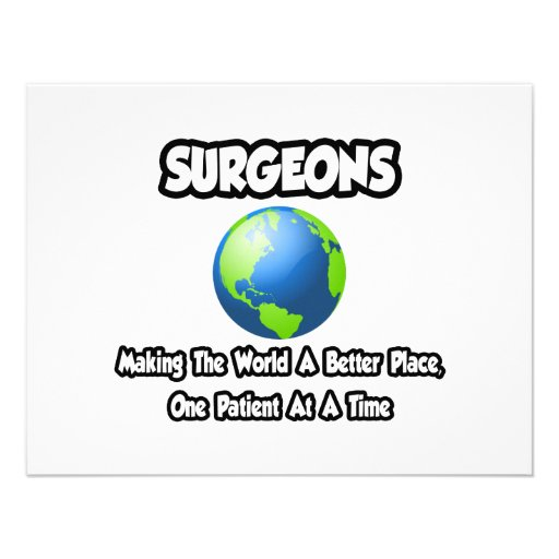 Surgeons...Making the World a Better Place Custom Announcements