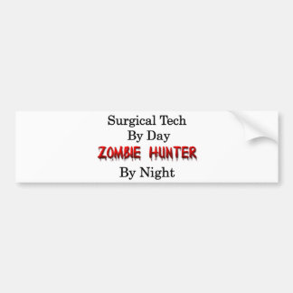 Surgical Tech Zombie Hunter Bumper Sticker