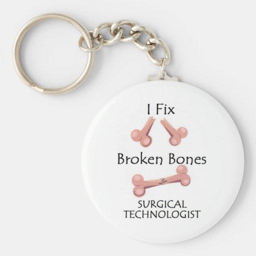 Surgical Technologist - I Fix Broken Bones Key Chains