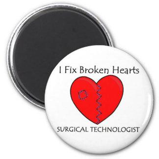 Surgical Technologist - I Fix Broken Hearts 6 Cm Round Magnet