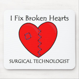 Surgical Technologist - I Fix Broken Hearts Mouse Pad