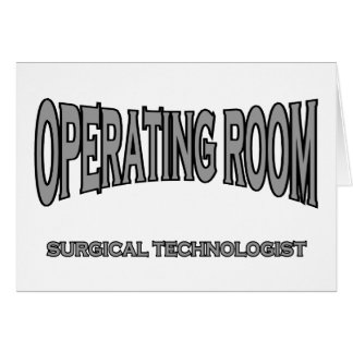 Surgical Technologist - Operating Room (black) Greeting Card