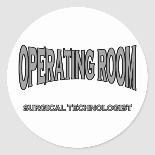 Surgical Technologist - Operating Room (black) Round Sticker