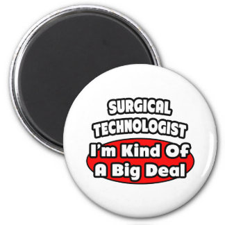 Surgical Technologists .. Big Deal 6 Cm Round Magnet