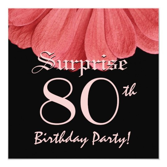 SURPRISE 80th Birthday Peach Flower Z306 Card