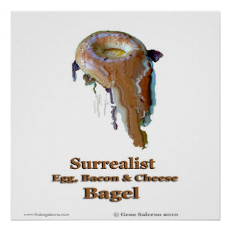 Surrealist Egg, Bacon & Cheese Bagel Poster