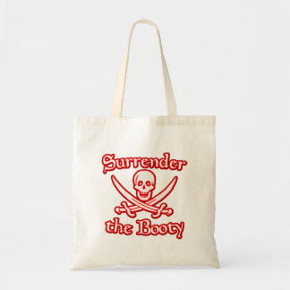 Surrender the Booty Tote Bags