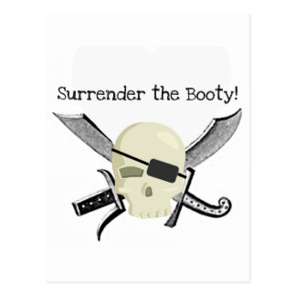 SURRENDER THE BOOTY! PIRATE PRINT POSTCARD