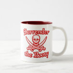 Surrender the Booty Two-Tone Mug
