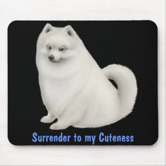 Surrender to my Cuteness Dog Mousepad