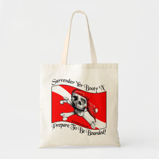 Surrender Yer Booty Tote Bag