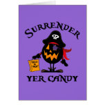 Surrender Yer Candy Greeting Card