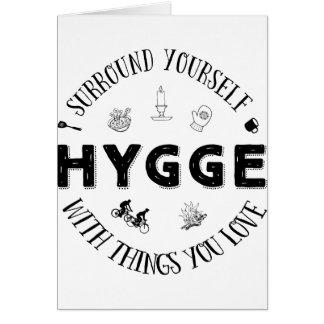 Surround Yourself w. Hygge (B&W) Card