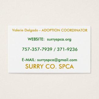 SURRY CO. SPCA, Valerie Delgado - ADOPTION COOR...