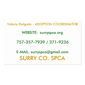 SURRY CO SPCA Valerie Delgado - ADOPTION COOR Business Cards