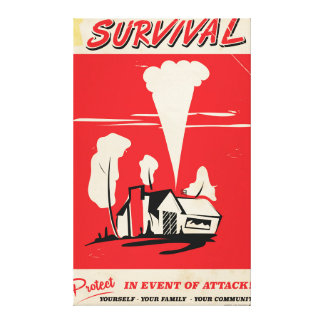 Survival - Vintage Atomic safety poster Canvas Print