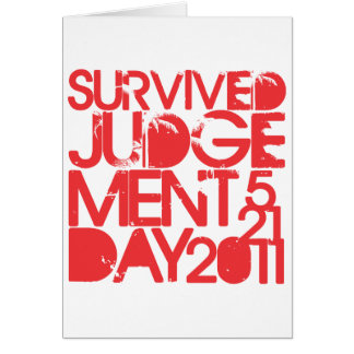 Survived Judgement Day 2011 Greeting Card