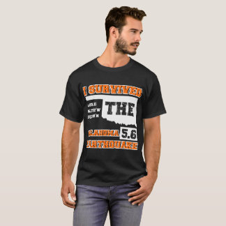 SURVIVED THE OKLAHOMA EARTHQUAKE T-Shirt