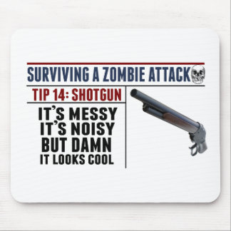 sURVIVING A ZOMBIE ATTACK; SHOTGUN Mouse Mat