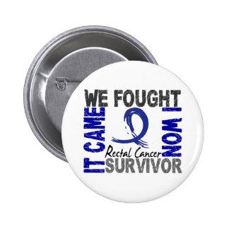 Survivor 5 Rectal Cancer 6 Cm Round Badge
