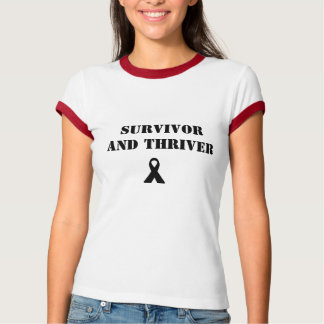 Survivor and Thriver T-Shirt