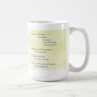 Suscipe (Prayer of St. Ignatius) Coffee Mug