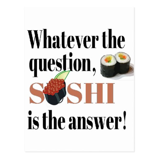 Sushi is the Answer Post Card