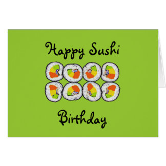 Sushi Sushi Birthday Card