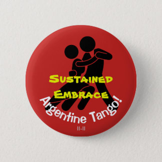 Sustained Embrace! Argentine Tango 6 Cm Round Badge