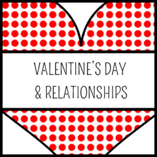 Valentine's Day / Relationships