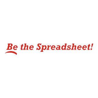 Be the Spreadsheet