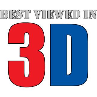 Best Viewed In 3d