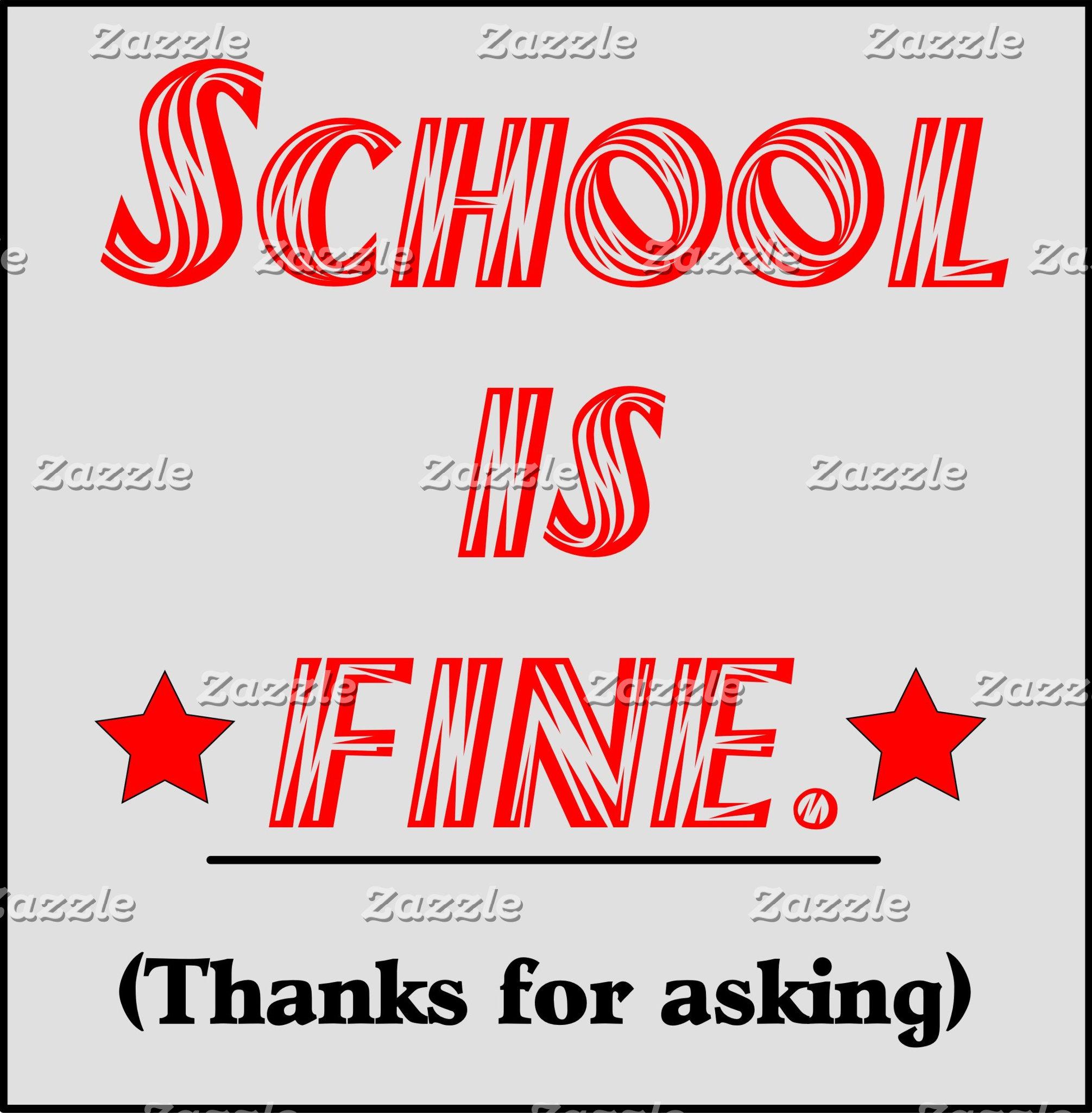School is FINE