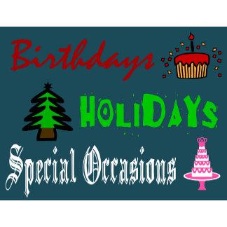 Birthdays, Holidays & Special Occasions