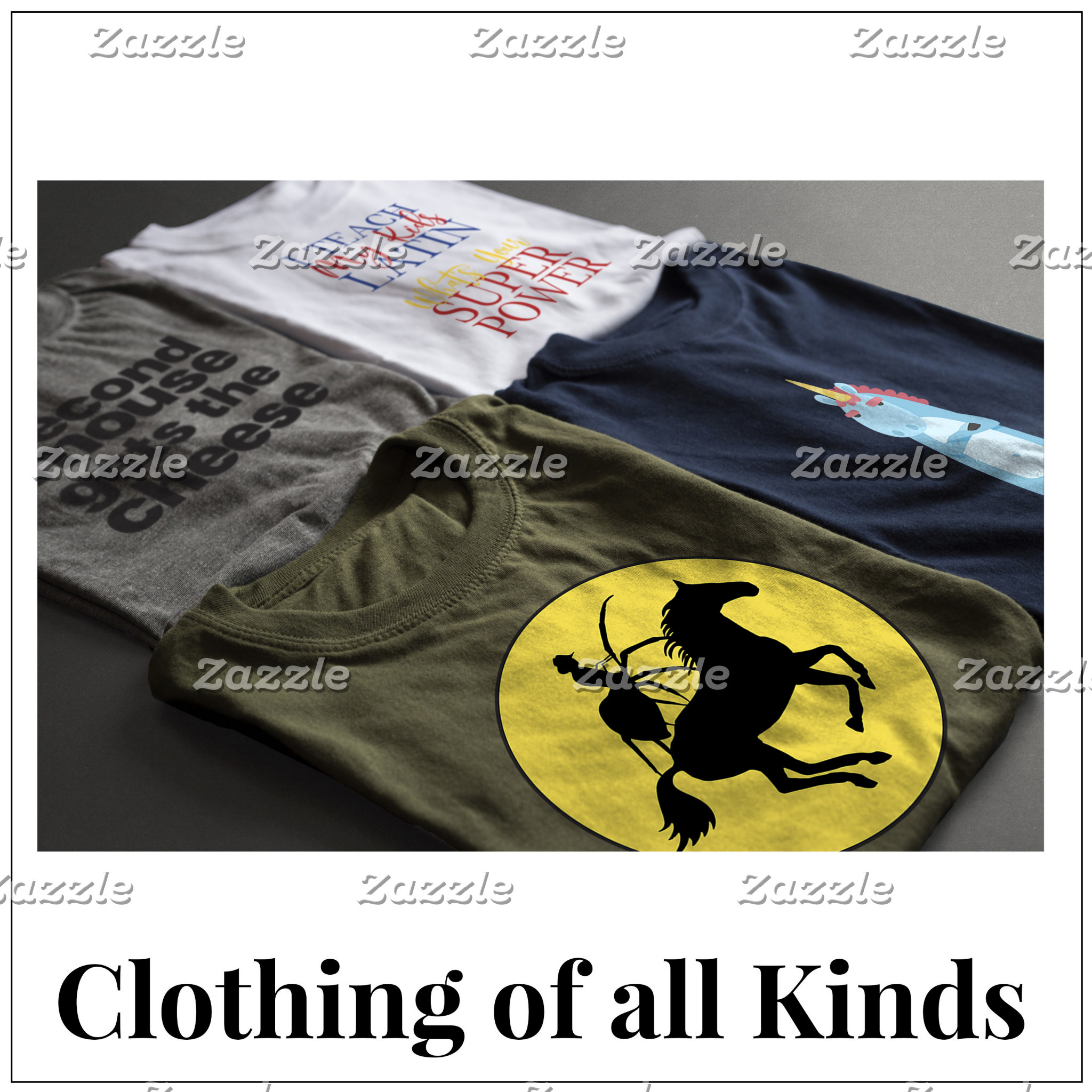 Clothing of all Kinds