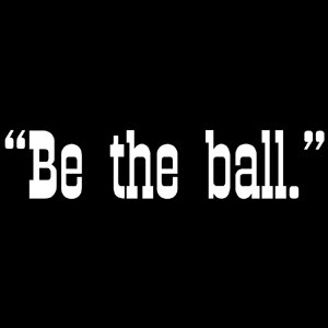 Be The Ball