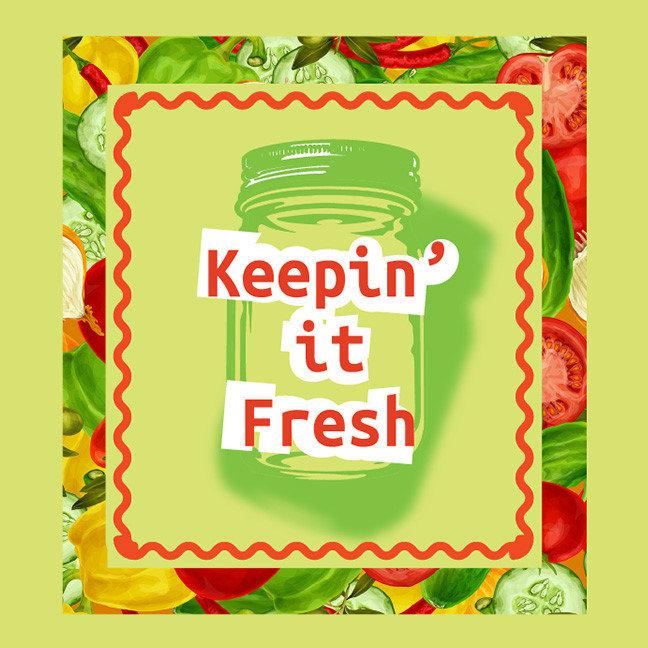 Keepin It Fresh