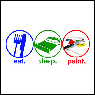 Eat Sleep Paint