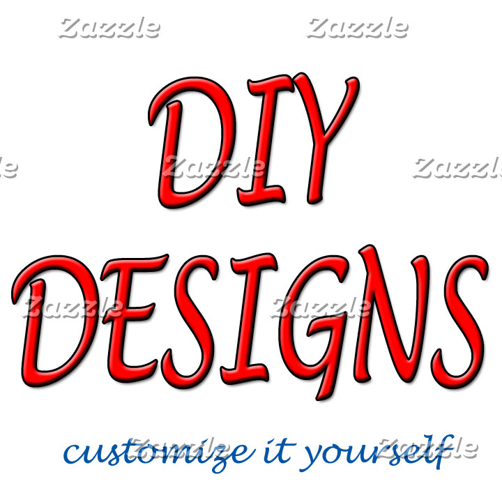 DIY Custom Designs