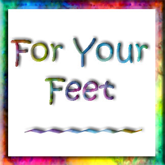 For Your Feet