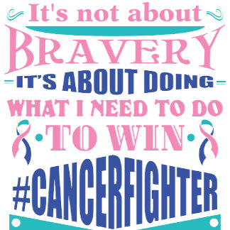 Thyroid Cancer Not About Bravery