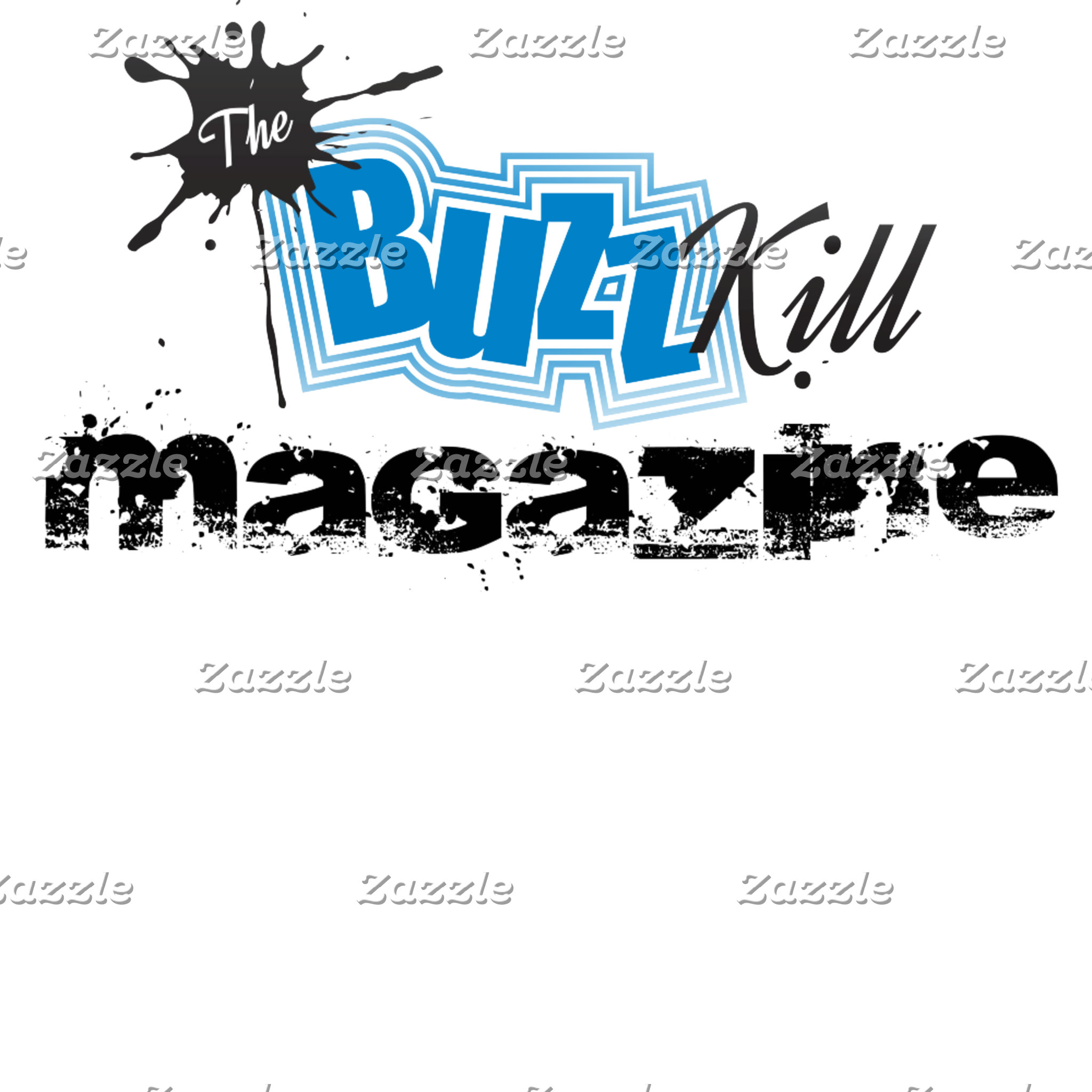 The Buzz Kill Magazine