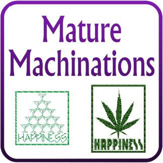 Mature Machinations