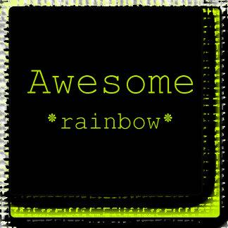 Awesome - Rainbow