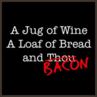 A Jug of Wine, a Loaf of Bread and Bacon