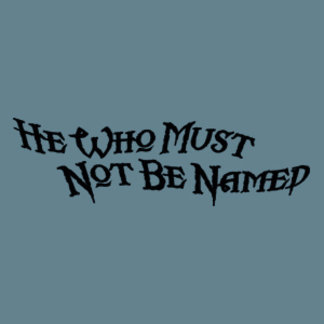 He Who Must Not Be Named 2