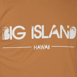 Hawaii Island (The Big Island)