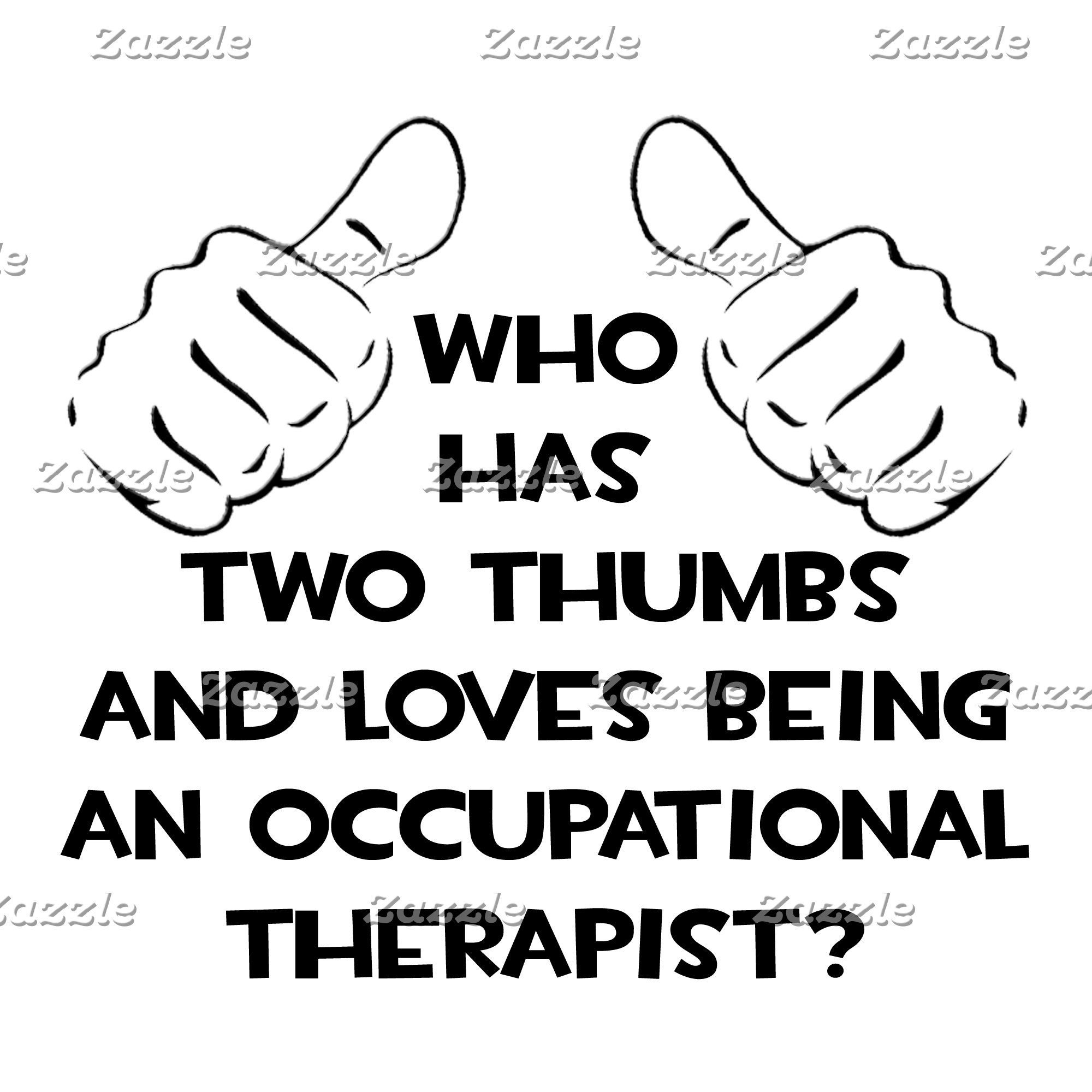 Two Thumbs .. Occupational Therapist