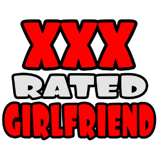 XXX Rated Girlfriend