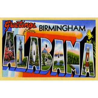 Greetings from Birmingham Alabama